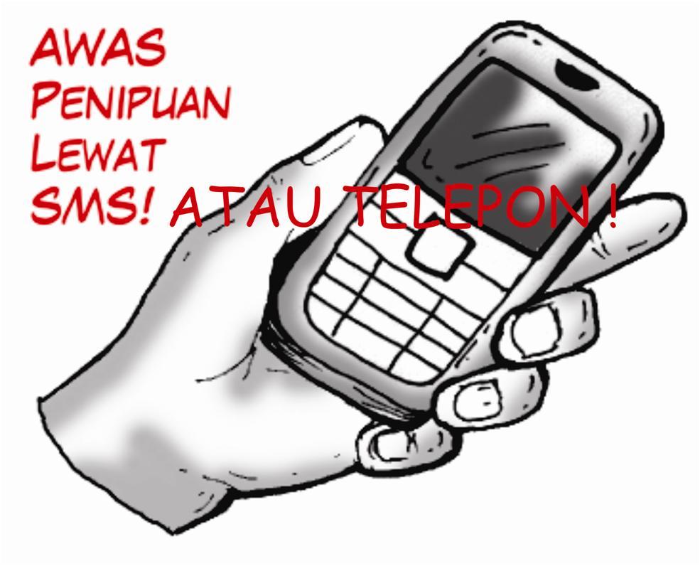Kasus Penipuan Via Sms Atau Telepon Merajalela M Jamil S H